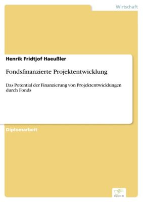 Fondsfinanzierte Projektentwicklung, Henrik Fridtjof Haeussler