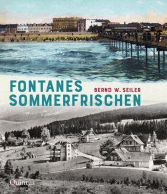 Fontanes Sommerfrischen - Bernd W. Seiler pdf epub