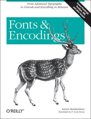 Fonts & Encodings, Yannis Haralambous