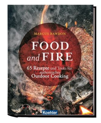 Food and Fire - Marcus Bawdon |