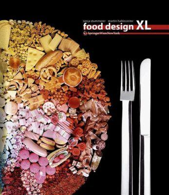 Food Design XL, Sonja Stummerer, Martin Hablesreiter