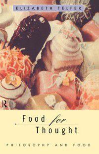 Food for Thought, Elizabeth Telfer