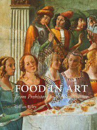 Food in Art, Gillian Riley