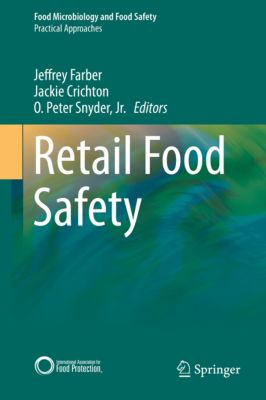 Food Microbiology and Food Safety: Retail Food Safety