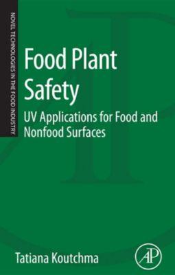 Food Plant Safety, Tatiana Koutchma