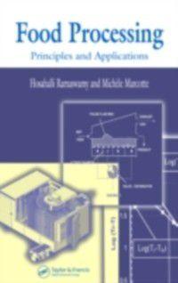 Food Processing, Hosahalli S. Ramaswamy, Michele Marcotte