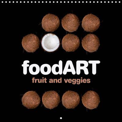 foodART fruit and veggies (Wall Calendar 2019 300 × 300 mm Square), Marion Kraetschmer