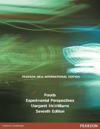 Foods: Pearson New International Edition, Margaret McWilliams