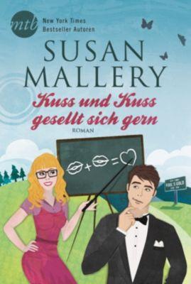 Fool's Gold: Kuss und Kuss gesellt sich gern, Susan Mallery