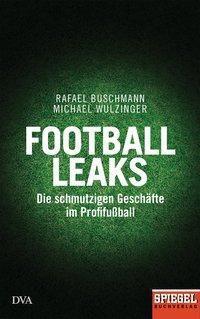 Football Leaks, Rafael Buschmann, Michael Wulzinger