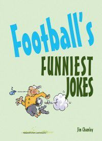Football's Funniest Jokes, Jim Chumley