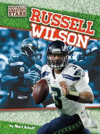 Football's Greatest Stars: Russell Wilson, Matt Scheff