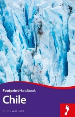 Footprint Chile, Ben Box, Chris Wallace, Anna M. Espsäter