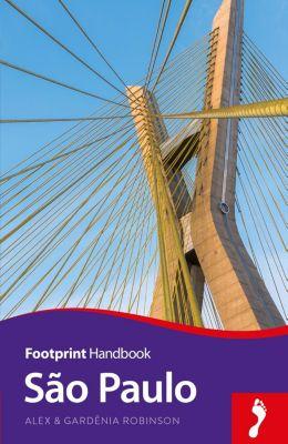 Footprint Handbooks: Sao Paulo, Alex Robinson, Gardênia Robinson