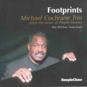 Footprints, Michael Trio Cochrane