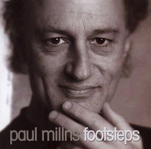 Footsteps, Paul Millns