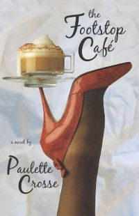 Footstop Cafe, Paulette Crosse