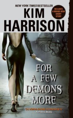For a Few Demons More, Kim Harrison