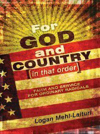 For God and Country (In That Order), Logan Mehl Laituri