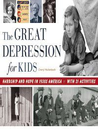 For Kids: The Great Depression for Kids, Cheryl Mullenbach