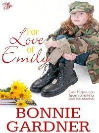 For Love of Emily, Bonnie Gardner