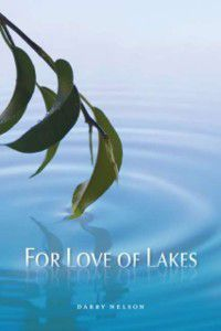 For Love of Lakes, Darby Nelson