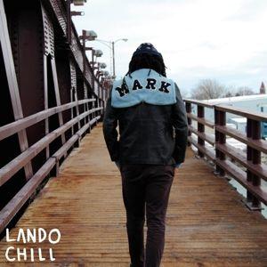 For Mark,Your Son (Vinyl), Lando Chill