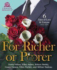 For Richer or Poorer, Ellen Parker, Elley Arden, Robyn Neeley, Meline Nadeau, Casey Dawes, Dana Volney