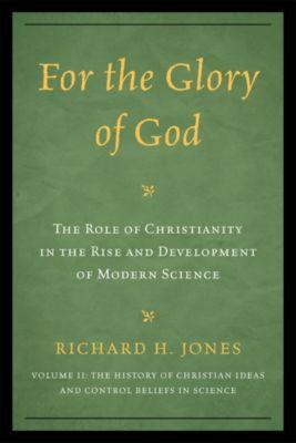 For the Glory of God, Richard H. Jones