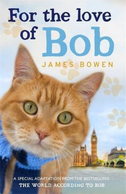 For the Love of Bob, James Bowen
