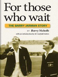 For Those Who Wait, Barry Nicholls