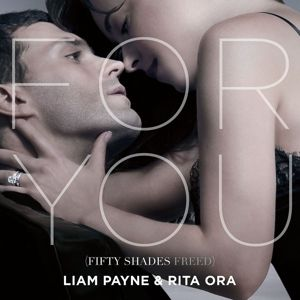 For You (Fifty Shades Freed) (2-Track Single), Liam & Ora,Rita Payne