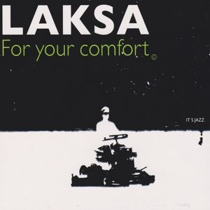 For Your Comfort, Laksa