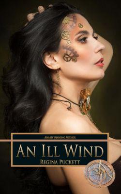 Forbidden: An Ill Wind (Forbidden, #3), Regina Puckett