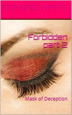 Forbidden: Forbidden Part 2, Edmond White