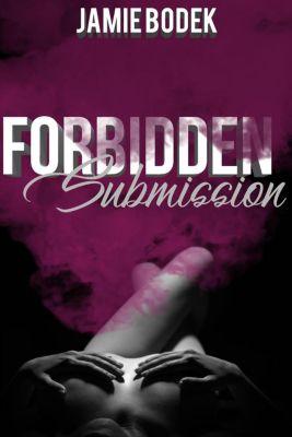 Forbidden Submission, Jamie Bodek