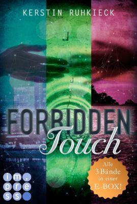 Forbidden Touch (Alle drei Bände in einer E-Box!), Kerstin Ruhkieck
