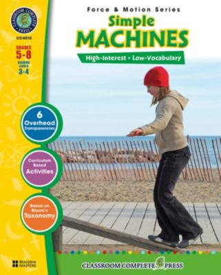 Force & Motion Series: Simple Machines Gr. 5-8, George Graybill