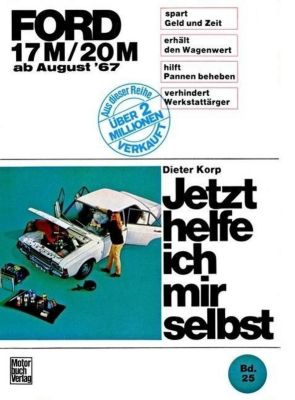 Ford 17M / 20M ab August '67, Dieter Korp