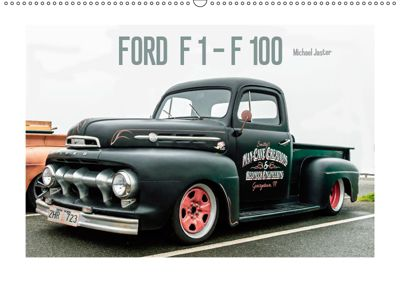 FORD F 1 - F 100 (Wandkalender 2019 DIN A2 quer), Michael Jaster