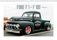 FORD F 1 - F 100 (Wandkalender 2019 DIN A4 quer), Michael Jaster