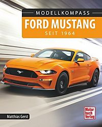 ford mustang buch von matthias gerst bei bestellen. Black Bedroom Furniture Sets. Home Design Ideas