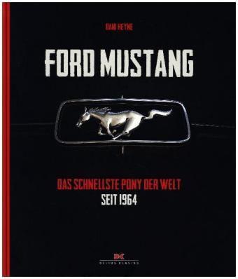 Ford Mustang, Dani Heyne