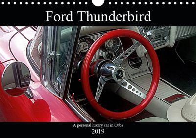 Ford Thunderbird (Wall Calendar 2019 DIN A4 Landscape), Henning von Löwis of Menar
