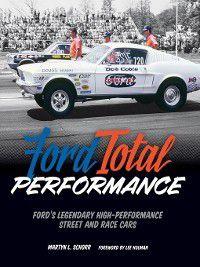 Ford Total Performance, Martyn L. Schorr