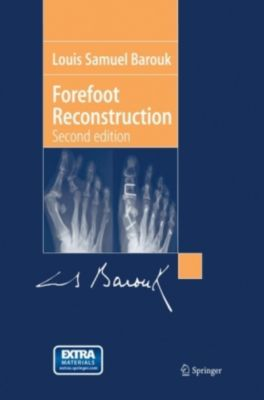 Forefoot Reconstruction, w. CD-ROM, Louis Samuel Barouk