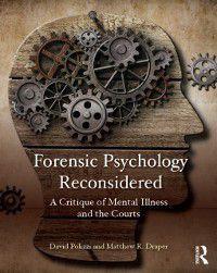 Forensic Psychology Reconsidered, David Polizzi, Matthew R. Draper