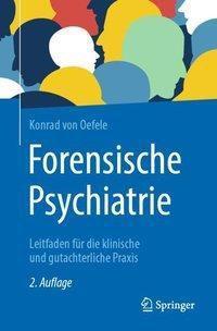 Forensische Psychiatrie - Konrad von Oefele  