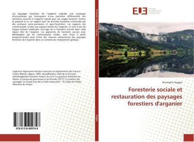 Foresterie sociale et restauration des paysages forestiers d'arganier, Mustapha Naggar