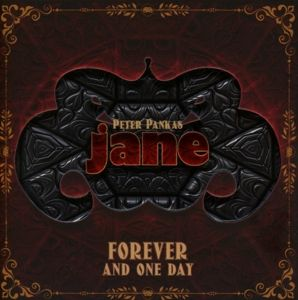 Forever And One Day (4cd-Set), Peter Panka's Jane